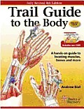 Trail Guide To the Body - With DVD (4TH 10 Edition)