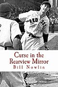 Curse in the Rearview Mirror: Boston Red Sox IQ, Volume II
