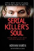 Serial Killer's Soul: Jeffrey Dahmer's Cell Block Mate Reveals All
