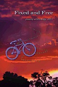 Fixed and Free: Poetry Anthology 2011