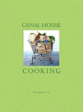 Canal House Cooking Volume 6 The Grocery Store