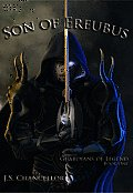 Son of Ereubus: Guardians of Legend, Book One