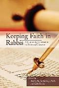 Keeping Faith in Rabbis: A Community Conversation on Rabbinical Education.