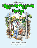 Hattie and the Higgledy-Piggledy...