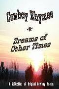 Cowboy Rhymes 'n' Dreams of Other Times
