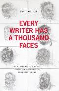 Every Writer Has a Thousand Faces