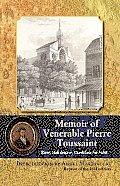 Memoir of Pierre Toussaint: Slave, Hairdresser, Candidate for Saint