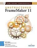 Publishing Fundamentals: Unstructured FrameMaker 11