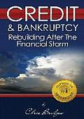 Credit & Bankruptcy: Rebuilding After the Financial Storm
