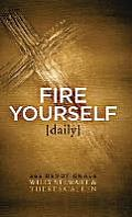 Fire Yourself Daily