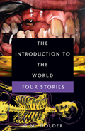 The Introduction to the World: Four Stories