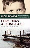 Christmas at Long Lake - A Childhood Memory