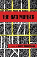 The Bad Mother Signed Edition