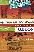 In Order to Form a More Perfect Union