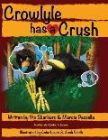 Crowlyle Has a Crush