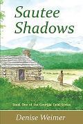 Sautee Shadows: Book One of the Georgia Gold Series