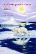 Voices and Images of Nunavimmiut, Volume 6: Environment, Part II: Contaminants, Land Use and Climate Change