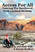 Access for All: Touring the Southwest with Limited Mobility