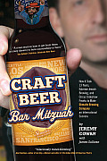Craft Beer Bar Mitzvah: How It Took 13 Years, Extreme Jewish Brewing, and Circus Sideshow Freaks to Make Shmaltz Brewing an International Succ