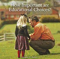 How Important Are Educational Choices?
