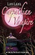 Carpathian Vampire: When You've Never Known Love