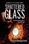 Shattered Glass by Elaine Bergstrom