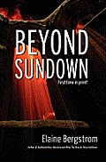 Beyond Sundown by Elaine Bergstrom