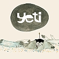 "Yeti 13: Includes 7"" Vinyl Record"
