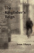 The Kingfisher's Reign
