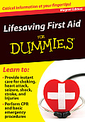 Lifesaving First Aid for Dummies: Critical Information at Your Fingertips! (Fingertip Books for Dummies)