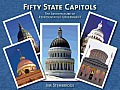 Fifty State Capitols The Architecture of Representative Government
