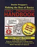 Doctor Prepper's Making the Best of Basics: Family Preparedness Handbook