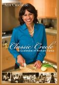 Classic Creole a Celebration of Food & Family