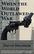 When the World Outlawed War Cover