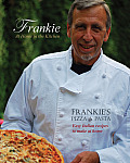 Frankie at Home in the Kitchen: Frankie's Pizza and Pasta: Easy Italian Recipes to Make at Home Cover