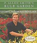 P. Allen Smith's Bulb Garden