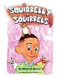 Squirrelly Squirrels
