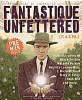 Fantastique Unfettered #1 Cover