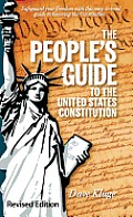 The People's Guide to the United States Constitution, Revised Edition