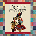 Dolls Etcetera The Ruth E Funk Private Collection