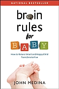 Brain Rules for Baby (10 Edition)