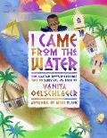 I Came from the Water One Haitian Boys Incredible Tale of Survival