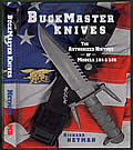 Buckmaster Knives The Authorized History of Models 184 & 185 - Signed Edition