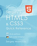 Sergey's Html5 & Css3: Quick Reference. Html5, Css3 and APIs. Full Color (2nd Edition)