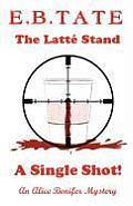 The Latt Stand - A Single Shot!