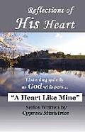Reflections of His Heart: A Heart Like Mine