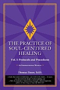 Practice of Soul Centered Healing...