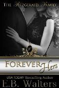 Forever Hers: Book Five of the Fitzgerald Family