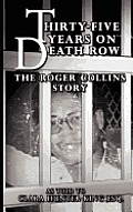 Thirty-Five Years on Death Row: The Roger Collins Story