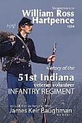 History of the 51st Indiana Veteran Volunteer Indiana Regiment